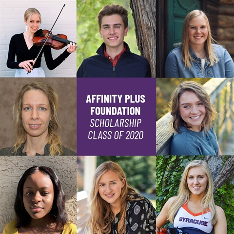 Collage of the Affinity Plus Foundation Scholarship Class of 2020